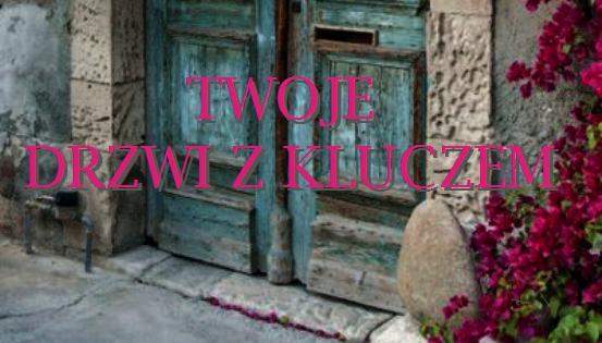 TWOJE drzwi zkluczem…
